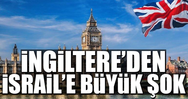 İngiltere'den İsrail'e şiddetli kınama
