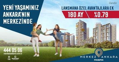 Yeni Yaşamınız Ankara' nın Merkezinde