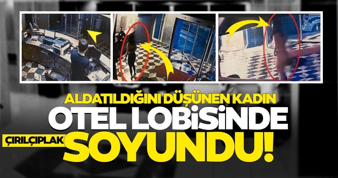 Son dakika haberleri: İstanbulda akılalmaz olay! Aldatıldığını öğrenince çırılçıplak soyundu