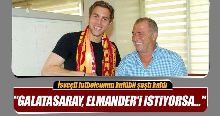 Galatasaray, Elmander'i istiyorsa...