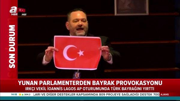 Dışişleri Bakanı Çavuşoğlu'ndan Türk Bayrağı'nı yırtan Yunan vekile tepki