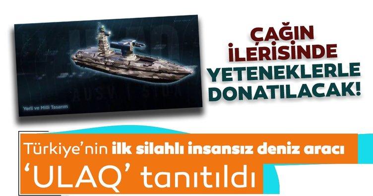 Türkiye'nin ilk silahlı insansız deniz aracı 'ULAQ' tanıtıldı! İşte göreve hazır olacağı tarih...