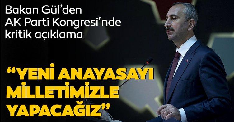 Son dakika haberi: Adalet Bakanı Abdulhamit Gül'den yeni anayasa açıklaması