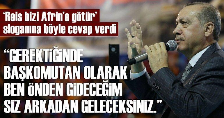 Cumhurbaşkanı Erdoğan'dan Afrin mesajı!