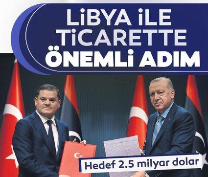 Libya ile ticaret ikiye katlanacak