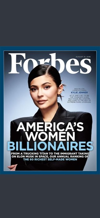 Forbes kendi servetini yapan kadınlar listesini açıkladı (Kylie Jenner, Mark Zuckerberg'i geçti)