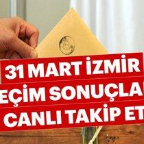 Son dakika haber: İzmir seçim sonuçları için nefesler tutuldu! - 2019 İzmir seçim sonuçları ve oy oranları burada