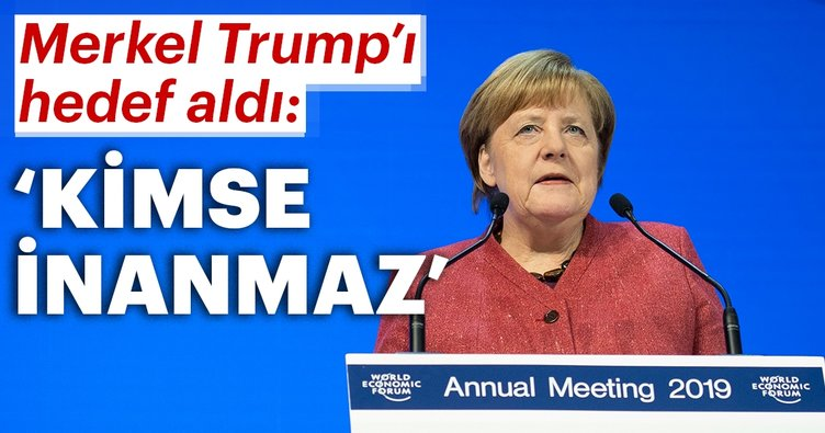 Merkel'den Trump'a gönderme! Size kimse inanmaz