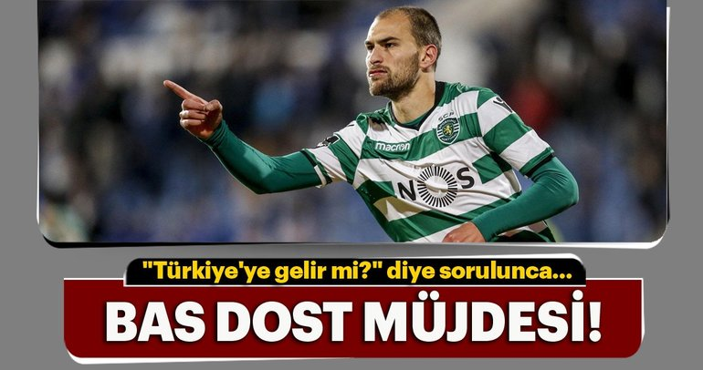Galatasaray'a Bas Dost müjdesi