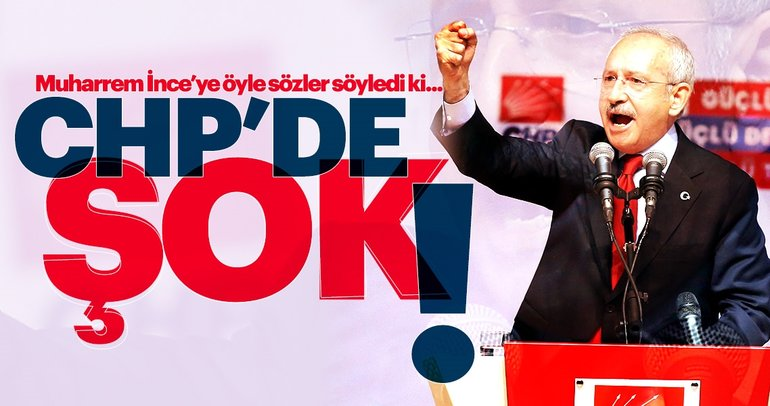 CHP'de şok sözler! Kılıçdaroğlu'ndan İnce'ye: Arkasında başarı hikayesi yok!