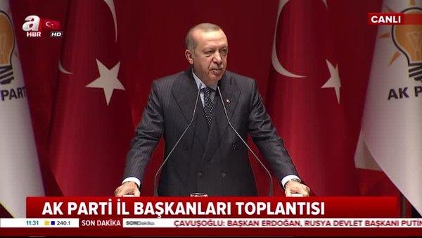 Cumhurbaşkanı Erdoğan, AK Parti İl Başkanları toplantısında önemli açıklamalarda bulundu