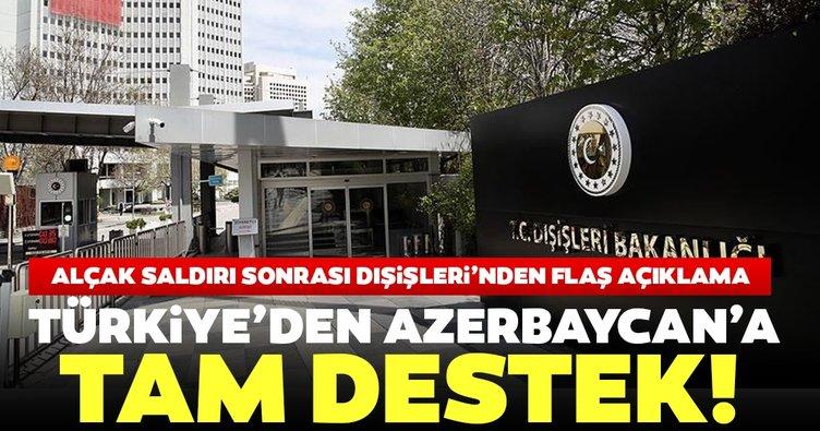 Son dakika | Dışişleri Bakanlığı: Türkiye'nin Azerbaycan'a desteği tamdır
