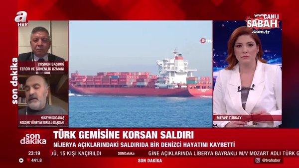 Türk gemisine yönelik korsan saldırısında Fransa'nın parmağı mı var? Coşkun Başbuğ değerlendirdi! | Video