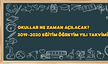 Okullar ne zaman açılacak? Yaz tatili süresi ile ilgili son durum nedir? MEB beklenen 2019-2020 takvimini açıkladı!