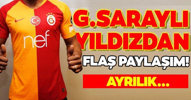 Galatasaraylı yıldızdan flaş paylaşım!