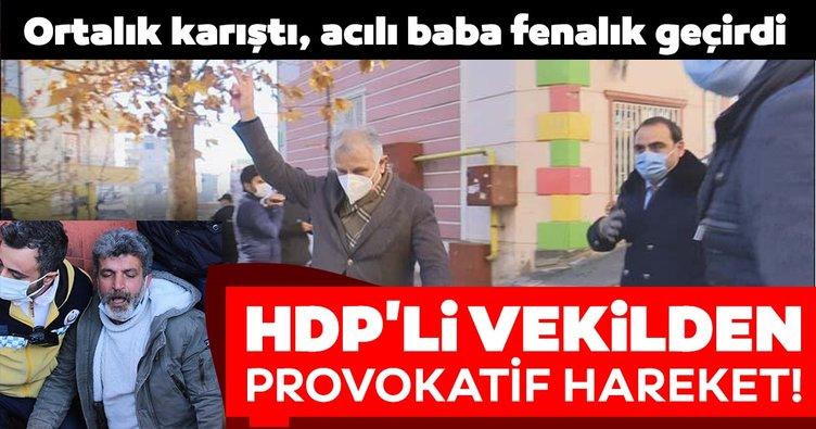 HDP'li milletvekili zafer işareti yaptı, ortalık karıştı! Evlat nöbetindeki baba fenalaştı