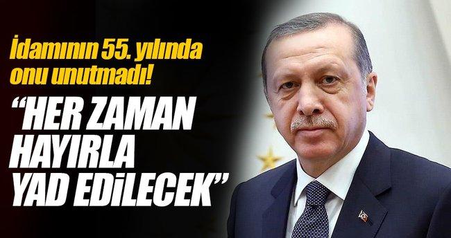 Cumhurbaşkanı Erdoğan'dan çok önemli Adnan Menderes mesajı