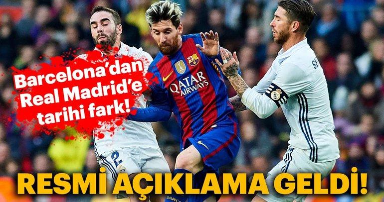 Resmi açıklama geldi, Barcelona'dan Real Madrid'e tarihi fark