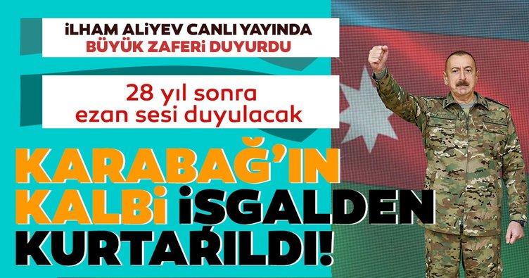 Son dakika | Azerbaycan Cumhurbaşkanı Aliyev duyurdu: Karabağ'ın kalbi işgalden kurtarıldı