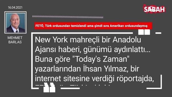 Mehmet Barlas   FETÖ, Türk ordusundan temizlendi ama şimdi sıra Amerikan ordusundaymış