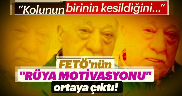 Danıştay abisinden yargıdaki FETÖ'cülere Gülen rüyasıyla motivasyon