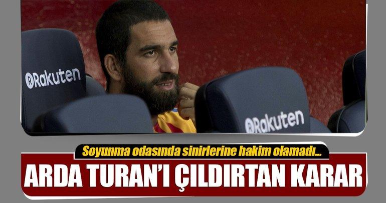 Barcelona'da Arda Turan'ı çıldırtan hareket!