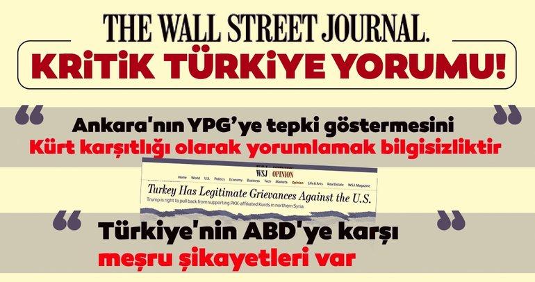 WSJ'de YPG değerlendirmesi: Kürt karşıtlığı olarak yorumlamak bilgisizliktir