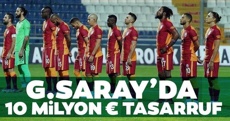 Galatasaray'da 10 milyon Euro tasarruf