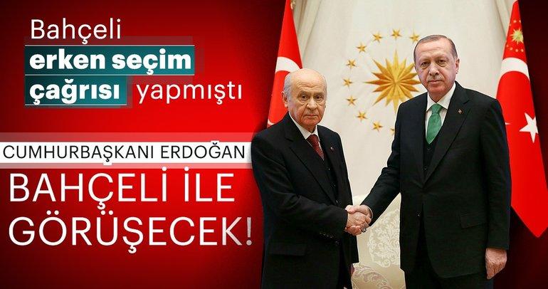 Cumhurbaşkanı Erdoğan, erken seçim çağrısı yapan Devlet Bahçeli ile görüşecek