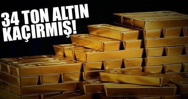 34 ton altın kaçırmış