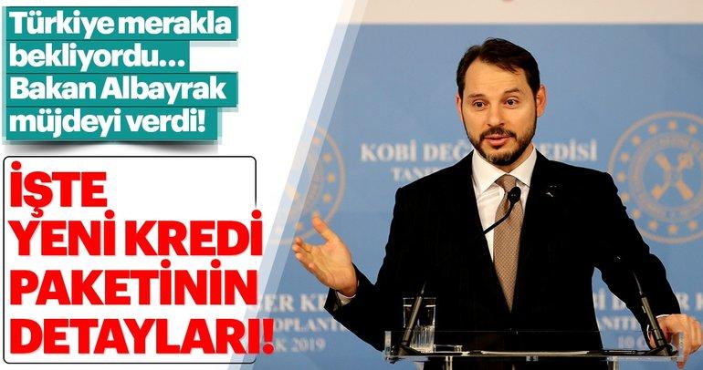 Son dakika: Bakan Berat Albayrak yeni kredi paketini açıkladı!