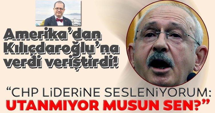 """Amerika'dan Kılıçdaroğlu'na verdi veriştirdi! """"CHP liderine sesleniyorum: Utanmıyor musun sen?"""""""