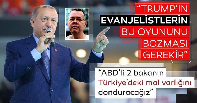 Son dakika: Cumhurbaşkan Erdoğan ABD'ye net mesaj verdi: ABD'li bakanların Türkiye'deki mal varlıklarını donduracağız