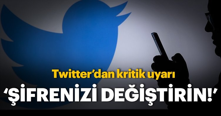 Twitter tüm kullanıcıların şifrelerini değiştirmesini talep etti