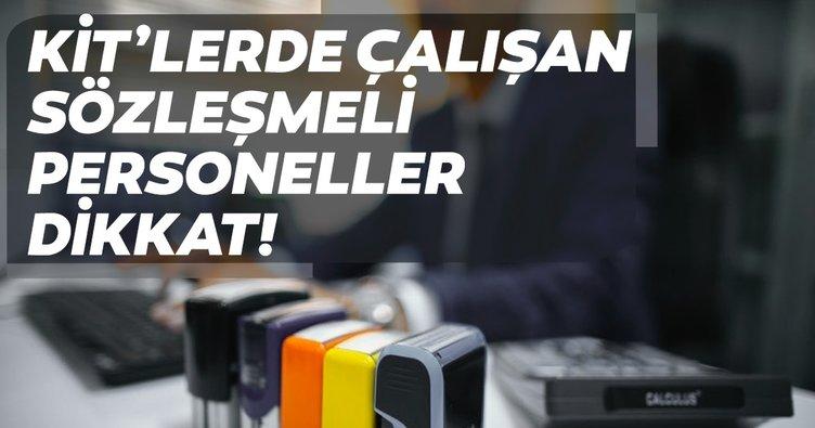 Sabah memurlar: KİT'lerde çalışan sözleşmeli personeller dikkat!