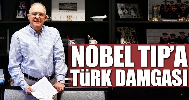 Nobel Tıp'a Türk damgası