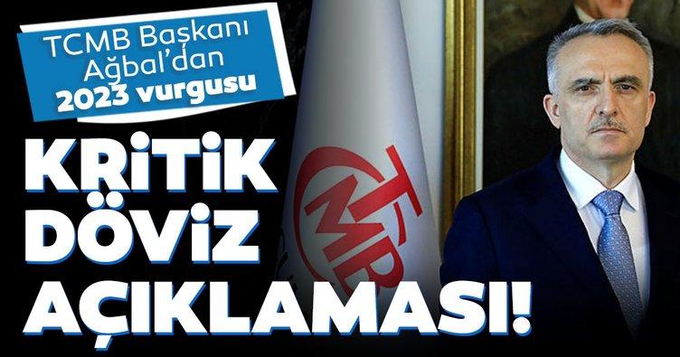 Son dakika haber: Merkez Bankası Başkanı Naci Ağbal'dan kritik döviz açıklaması!