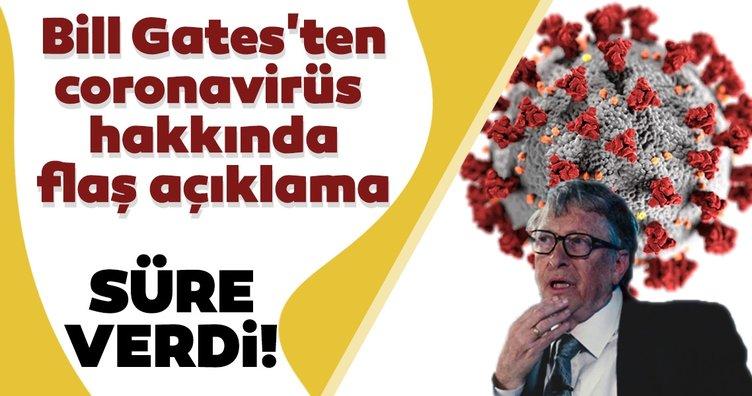 Son dakika! Bill Gates'ten coronavirüs hakkında flaş açıklama