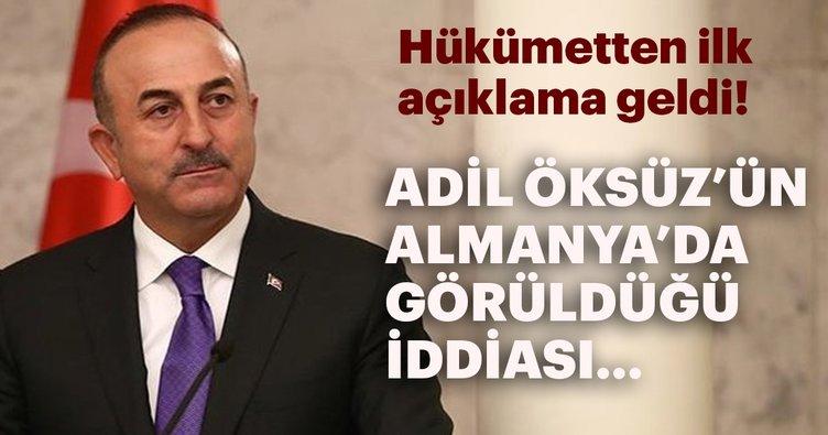 Çavuşoğlu'ndan Adil Öksüz'ün görüldüğü iddiasına ilişkin ilk açıklama!