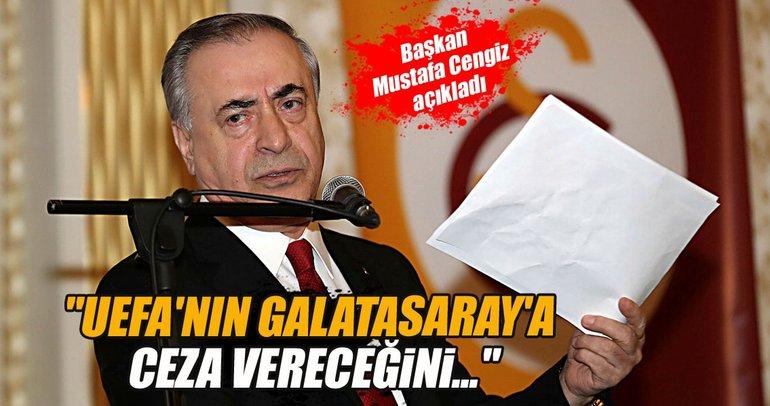 Mustafa Cengiz: UEFA'dan ceza almayız