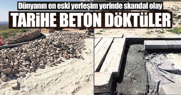 Şanlıurfa Göbeklitepe'de tarihe beton döktüler