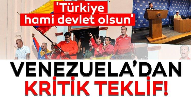 Venezuela'dan 'Türkiye' teklifi!  'Türkiye hami devlet olsun'