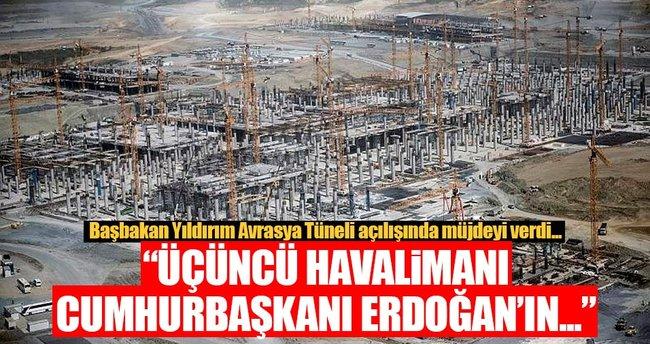 Üçüncü havalimanı Cumhurbaşkanı Erdoğan'ın doğum gününde açılıyor!