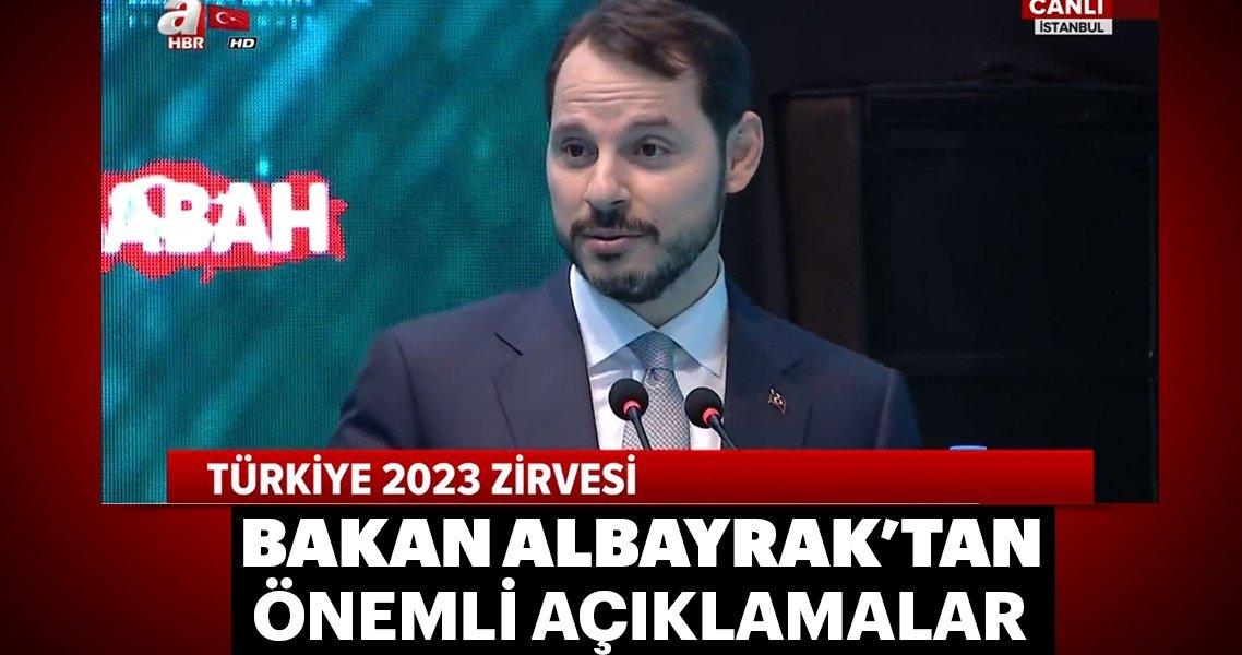 Son dakika: Bakan Albayrak'tan 'Türkiye 2023' zirvesinde önemli açıklamalar
