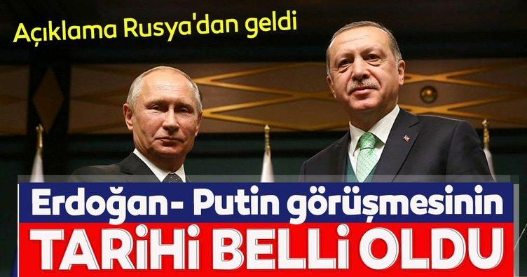 Açıklama Rusya'dan geldi: Erdoğan- Putin görüşmesinin tarihi belli oldu
