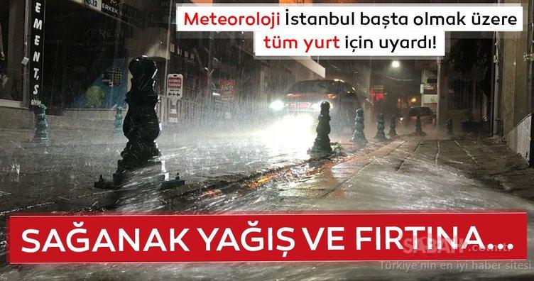 Meteoroloji'den son dakika hava durumu ve sağanak yağış uyarısı geldi! İstanbul'da bugün hava nasıl olacak? (21 Haziran Cuma)