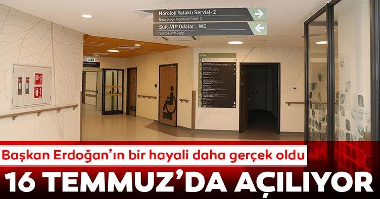 Başkan Erdoğan'ın bir hayali gerçek oldu... 16 Temmuz'da açılıyor