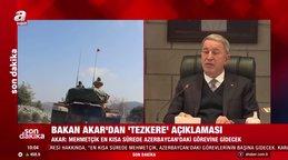 Son dakika: Bakan Akar'dan Azerbaycan tezkeresi ile ilgili flaş açıklama