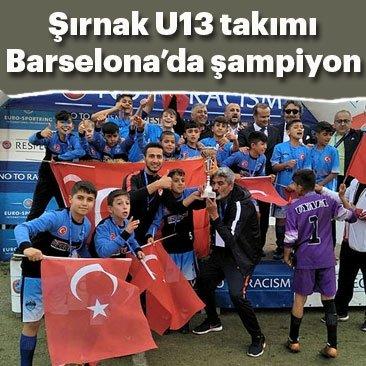 Şırnak U13 futbol takımı, Barselona'da şampiyon oldu