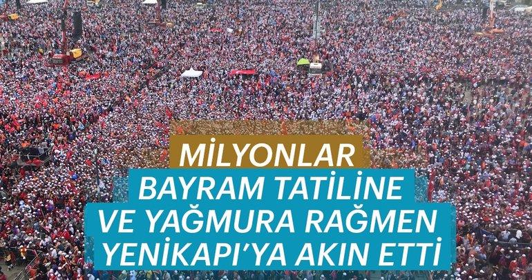 Son Dakika Haberi: Yenikapı'da büyük AK Parti mitingi! Milyonlar oradaydı...